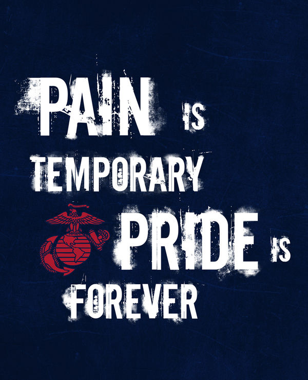 Marine Corps Wallpapers: Pain Is Temporary By US Marine Corps