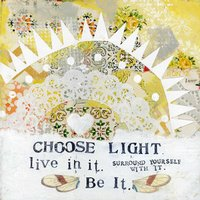 Choose Light