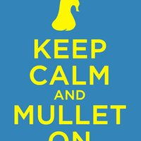 Keep Calm - Mullet