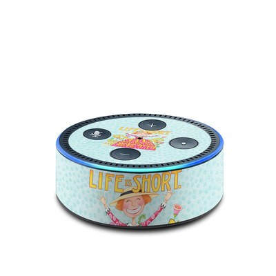 Amazon Echo Dot 2nd Gen Skin - Life is Short
