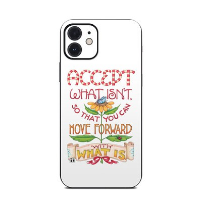 Apple iPhone 12 Skin - Accept What Isn't
