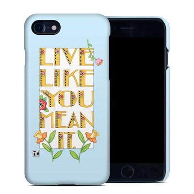 Apple iPhone 7 Clip Case - Mean It