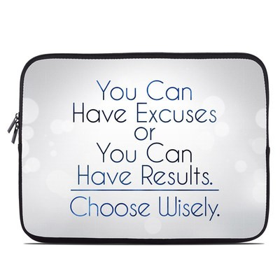 Laptop Sleeve - Excuses or Results