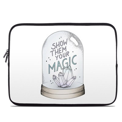 Laptop Sleeve - Show Them Your Magic