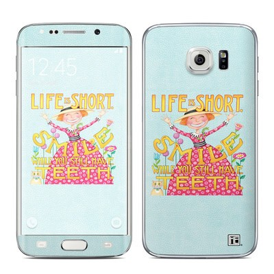 Samsung Galaxy S6 Edge Skin - Life is Short