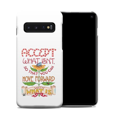 Samsung Galaxy S10 Clip Case - Accept What Isn't