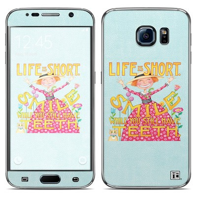 Samsung Galaxy S6 Skin - Life is Short