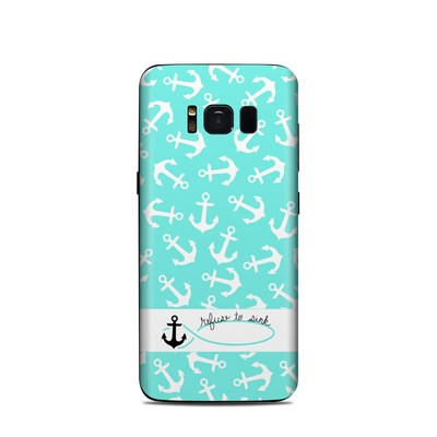 Samsung Galaxy S8 Skin - Refuse to Sink