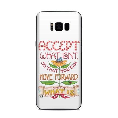 Samsung Galaxy S8 Plus Skin - Accept What Isn't