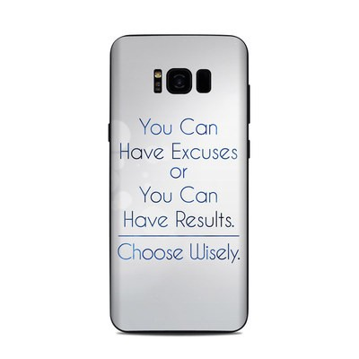 Samsung Galaxy S8 Plus Skin - Excuses or Results