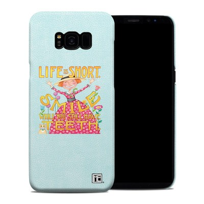 Samsung Galaxy S8 Plus Clip Case - Life is Short