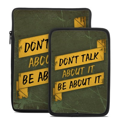Tablet Sleeve - Don't Talk